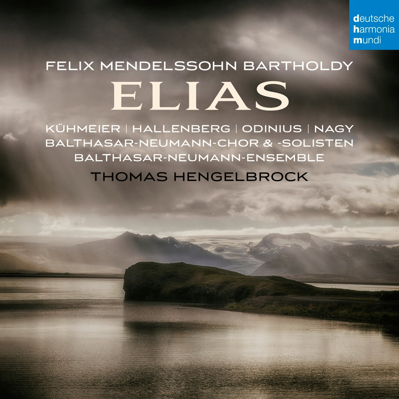 Lothar Odinius Felix Mendelssohn Bartholdy Elias